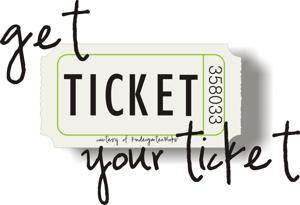 Get your ticket!!