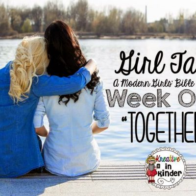 Girl Talk Book Study: Week ONE
