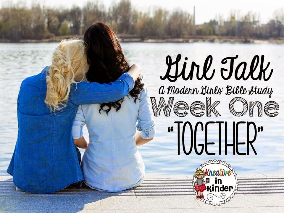 Girl Talk Book Study: Week ONE