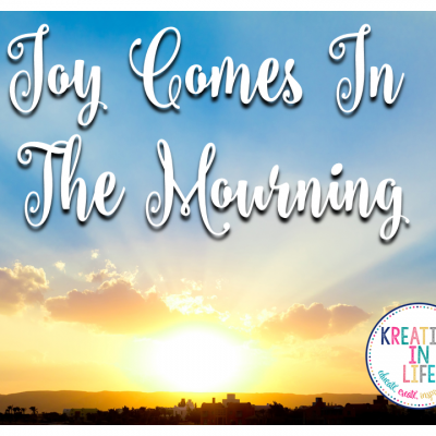 JOY in the MOURNING
