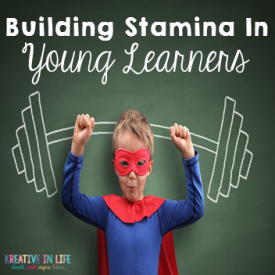 Building STAMINA in Young Learners