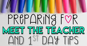 Preparing for Meet the Teacher