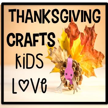 10 Thanksgiving Crafts Kids Will Love