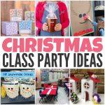 Christmas Class Party Ideas