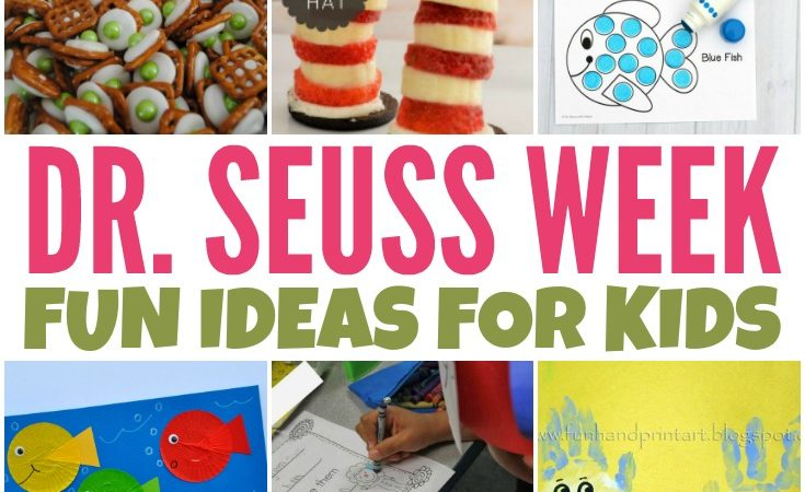 Dr. Seuss Week Ideas for Kids
