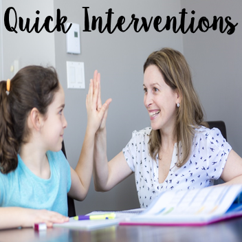 Quick Interventions