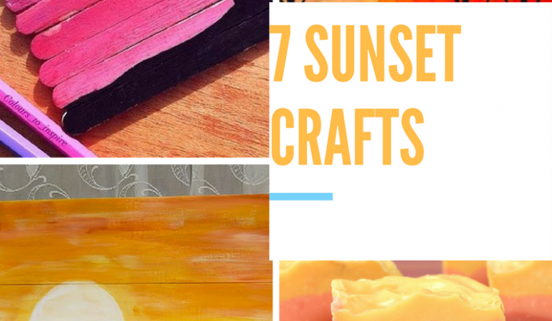 7 Sunset Crafts