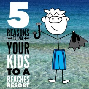 5 Reasons To Take Your Kids To A Beaches Resort