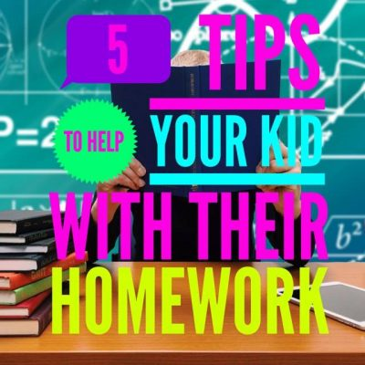 5 Tips To Help Your Kids With Their Homework