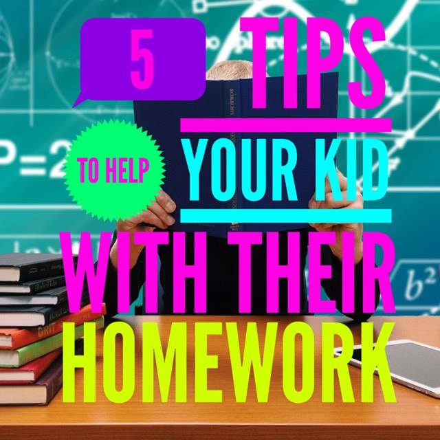 5 Ways To Help Your Kids With Their Homework