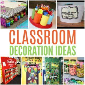 Awesome Teacher Classroom Ideas