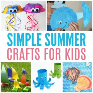 Simple Summer Crafts for Kids to Make