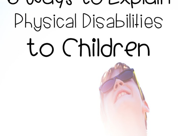 6 Ways to Explain Physical Disabilities to Kids