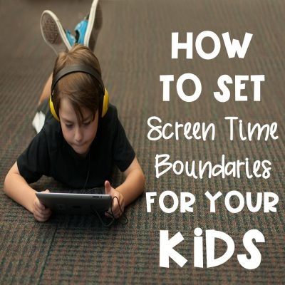 How to Set Screen Time Boundaries With Your Kids