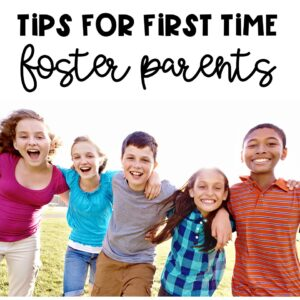 What You Need to Know About Being a First Time Foster Parent