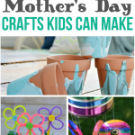 20 Mother's Day Crafts Kids Can Make