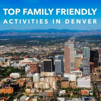 Top Family-Friendly Activities in Denver