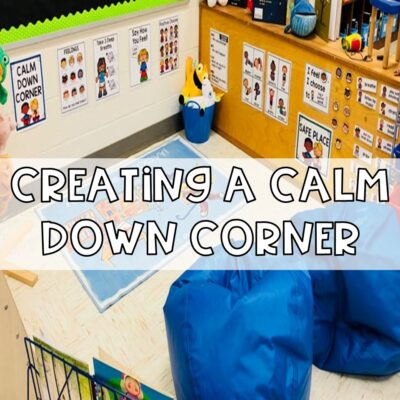 Creating A Calm Down Corner For Your Classroom