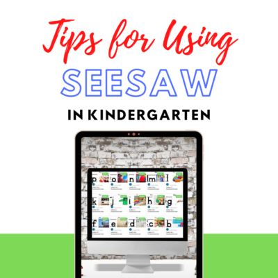 Tips For Using Seesaw In Kindergarten